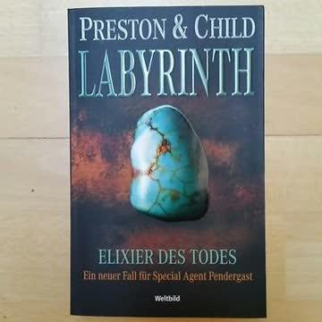 Labyrinth-Elixier des Todes (Ein neuer Fall für Special Agent Pendergast)