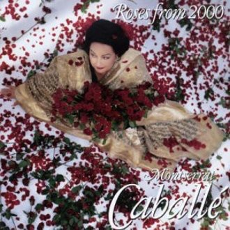Montserrat Caballe - Roses from 2000