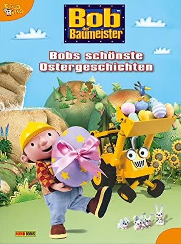 Bob der Baumeister: Bobs schönste Ostergeschichten