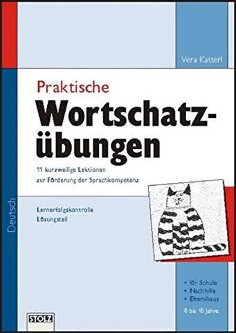 Praktische Wortschatzübungen: 11 kurzweilige Lektionen zur Förderung der Sprachkompetenz