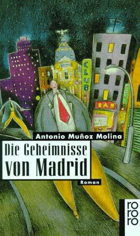 Die Geheimnisse von Madrid. Roman