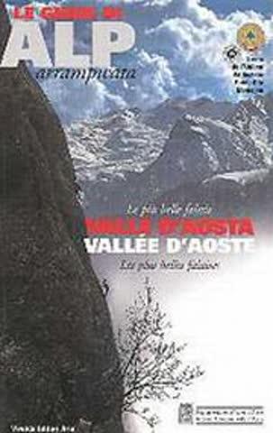 le guide die ALP - Le piu belle falesie Valle d'Aosta