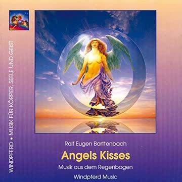 Angels Kisses. CD: Musik aus dem Regenbogen