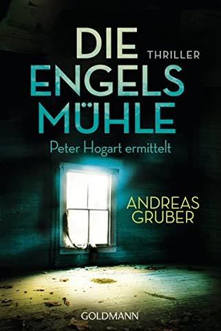 Die Engelsmühle (Peter Hogart ermittelt 2)