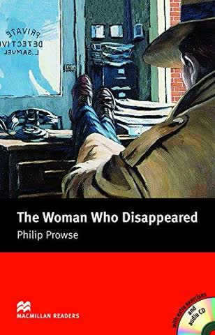 The Woman Who Disappeared - Book and Audio CD Pack - Intermediate (Macmillan Reader)