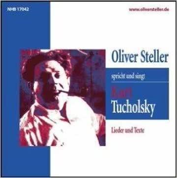 - Kurt Tucholsky-Lieder und Texte