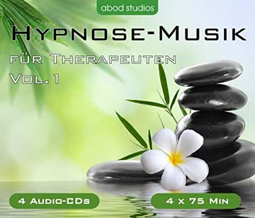 Hypnose-Musik für Therapeuten Vol.1