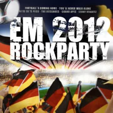 Various - EM Rockparty 2012 - 42 Party Rock und Fußball Hits