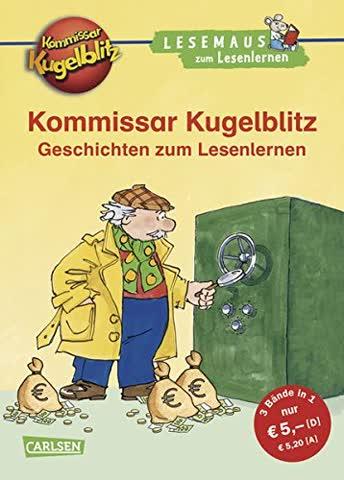 LESEMAUS zum Lesenlernen Sammelbände: Kommissar Kugelblitz Geschichten zum Lesenlernen: Einfache Geschichten zum Selberlesen - Lesen lernen, üben und vertiefen