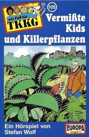 Ein Fall für TKKG, Folge 105 - Vermisste Kids und Killerpflanzen