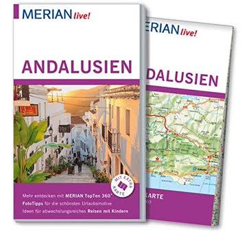 MERIAN live! Reiseführer Andalusien: Mit Extra-Karte zum Herausnehmen