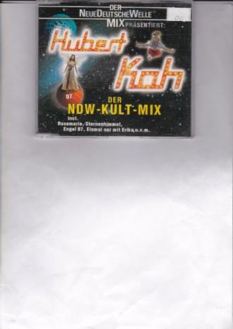 Hubert Kah - Der Ndw Kult Mix