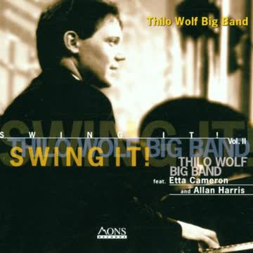 Thilo Wolf Big Band - Swing It! 2