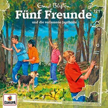 Fünf Freunde 121 - und die verlassene Jagdhütte