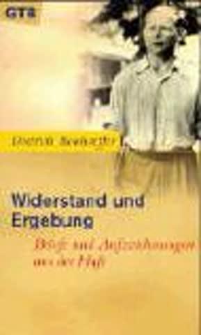 Widerstand und Ergebung: Briefe und Aufzeichnungen aus der Haft. (Ed. Chr. Kaiser)