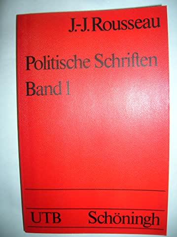 Politische Schriften, Band 1.