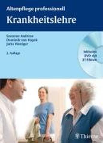 Altenpflege professionell: Krankheitslehre