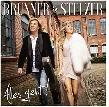 Brunner & Stelzer - Alles Geht!