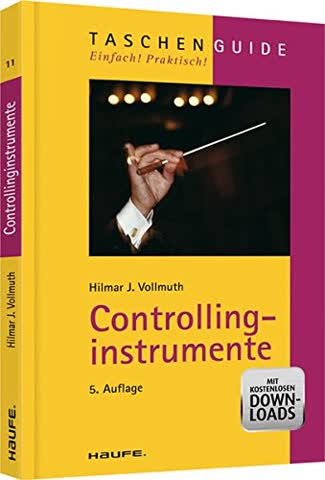 Controllinginstrumente (Haufe TaschenGuide)