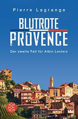 Blutrote Provence (Ein Fall für Commissaire Leclerc)