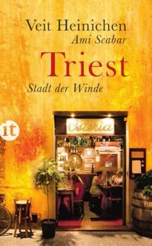 Triest: Stadt der Winde (insel taschenbuch)