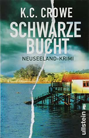Schwarze Bucht: Neuseeland-Krimi (Neuseeland sehen und sterben, Band 2)