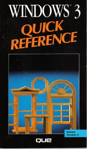 Windows 3 Quick Reference (Que Quick Reference Series)