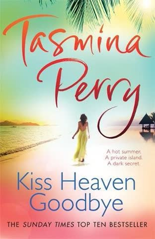 Kiss Heaven Goodbye: A hot summer. A private island. A dark secret.