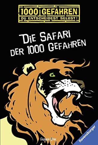 Die Safari der 1000 Gefahren