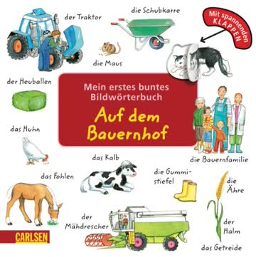Mein erstes buntes Bildwörterbuch: Auf dem Bauernhof