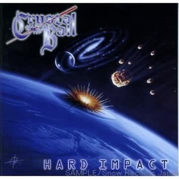 Crystal Ball - Hard Impact