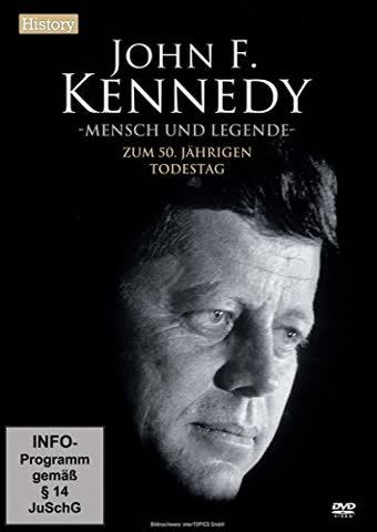 John F. Kennedy - Mensch und Legende