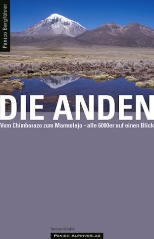 Bergführer Anden: Vom Chimborazo zum Marmolejo - alle 6000er auf einen Blick