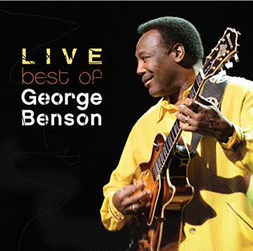 George Benson - Best of George Benson Live