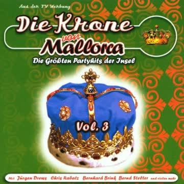 Jürgen Drews - Die Krone Von Mallorca Vol. 3