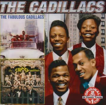 Cadillacs - Fabulous Cadillacs/Crazy Cadil
