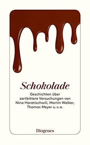 Schokolade: Geschichten über zartbittere Versuchungen (detebe)