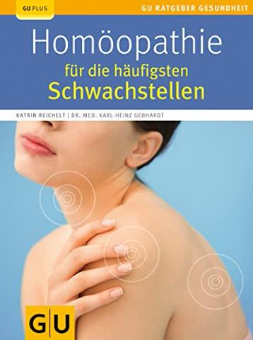Homöopathie für die häufigsten Schwachstellen