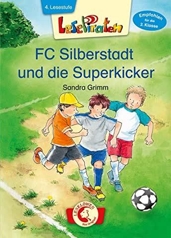 Lesepiraten FC Silberstadt und die Superkicker