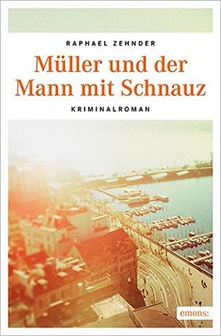 Zender, R: Müller und der Mann mit Schnauz