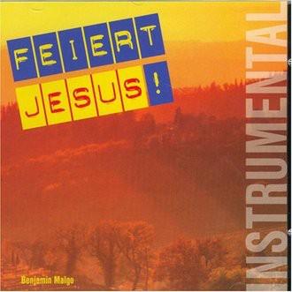 Benjamin Malgo - Feiert Jesus (Instrumental)
