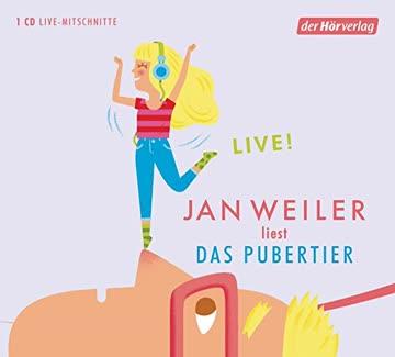 Das Pubertier: LIVE! (Das Pubertier - Die Einzelbände, Band 1)