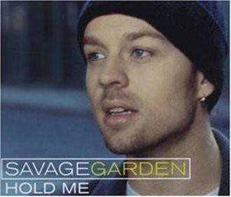 Savage Garden - Hold Me