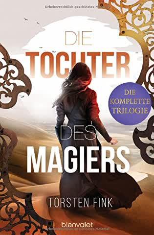 Die Tochter des Magiers - Die komplette Trilogie: Drei Romane in einem Band