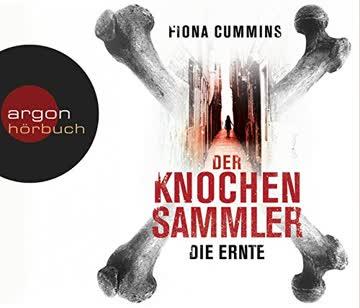 Der Knochensammler -  Die Ernte (Band 1)