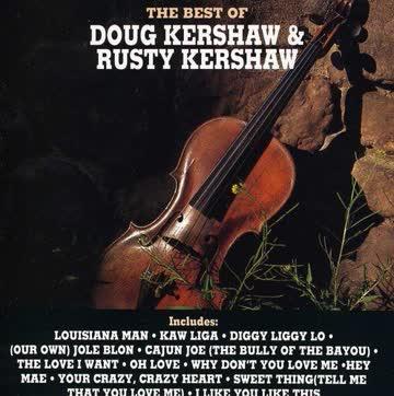 Doug Kershaw - Best of Doug & Rusty Kershaw