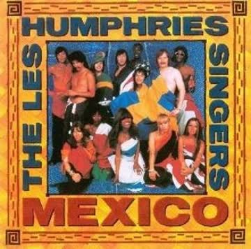 the Les Humphries Singes - Mexico