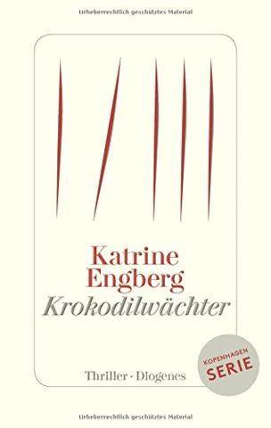 Krokodilwächter: Ein Kopenhagen-Thriller (Kørner & Werner)