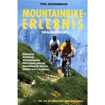 Mountainbike-Erlebnis Graubünden