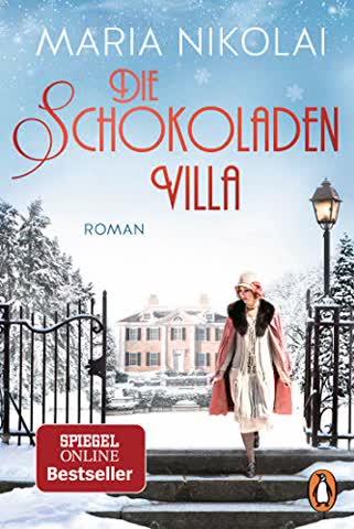 Die Schokoladenvilla: Roman - Der Bestseller